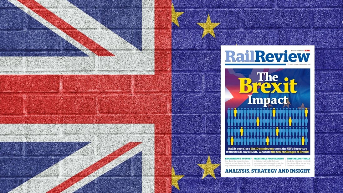 """Brexit: """"You can sense the nervousness!"""" – NSAR features in Rail Review Q3"""